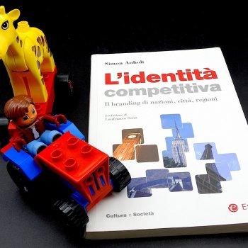 Creare e implementare il branding di nazioni, città e regioni grazie all'identità competitiva