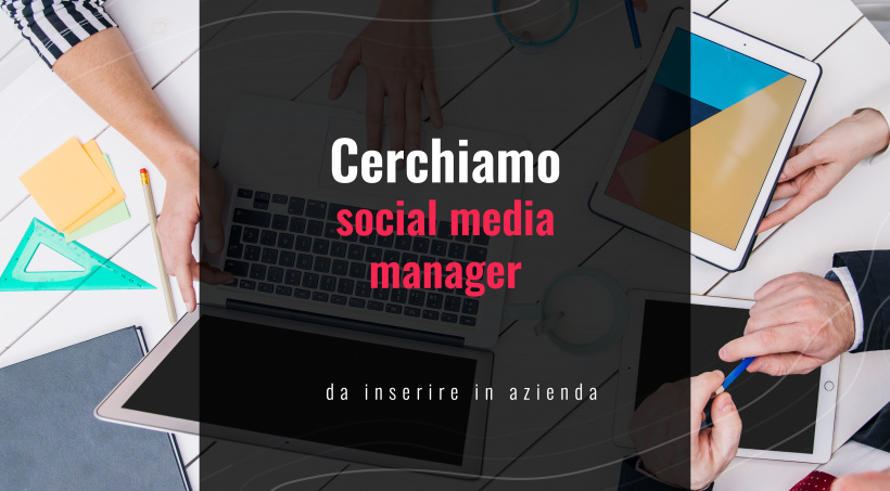 Cercasi Social Media Manager